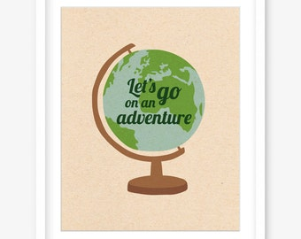 Vintage inspired printable art - globe print - lets go on an adventure quote - retro printable travel print - travel quote - POSTER DOWNLOAD