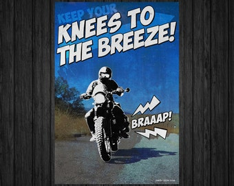 Knees To The Breeze - Motorcycle Art Print (13x19 in)