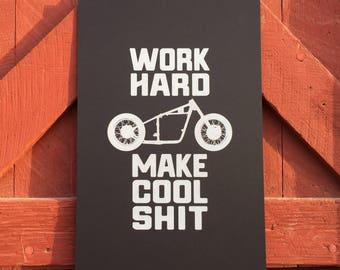 Work Hard, Make Cool Shit - Black