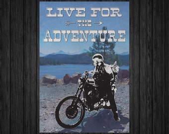 Live For The Adventure - Motorcycle Art Print