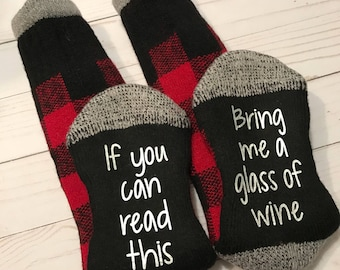 If you can read this bring me a glass of wine socks, birthday gift, bufflao plaid, wine socks, bridesmaid gift, anniversary, wine drinker