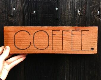 Wood Coffee Sign
