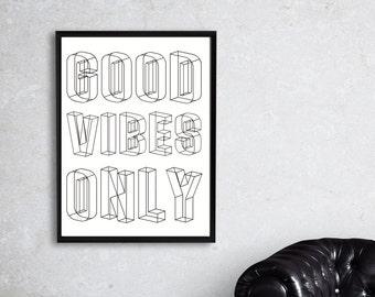 Good Vibes Only, Good Vibes Only Print, Good Vibes Wall Art, Positivity Print