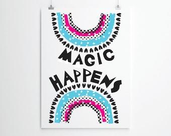 Magic Happens Print, Magic Print,