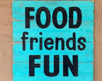 SALE!  FOOD friends FUN kitchen Rustic Sign Living Room, Porch, Reclaimed wood Home Decor