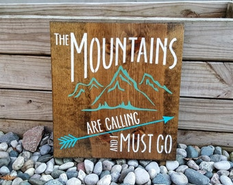 Mountains Sign, Adventure Sign, Wanderlust Sign, Mountains are Calling and I Must Go Sign, Home Decor, Home Decor, Wooden Sign, Home Decor