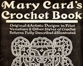 Mary Card's Crochet Book From House Of White Birches | Craft Book