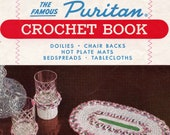 The Famous Puritan Crochet Book From American Thread Company (Star Puritan Book 100) | Craft Book