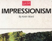 Impressionism By Keith Ward, Artist's Library Series | Art Instruction Book