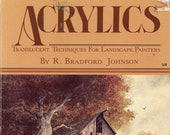 Acrylics By R. Bradford Johnson | Art Instruction Book