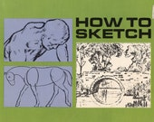 How To Sketch From Grosset & Dunlap | Art Instruction Book