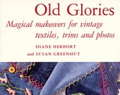 Old Glories By Diane Herbort And Susan Greenhut (sewing, Fabric Crafts, Quilting) | Craft Book