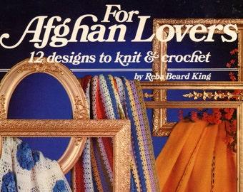 For Afghan Lovers by Reba Beard King