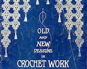 Old And New Designs In Crochet Work By Sophie T. LaCroix - Book No. 2 | Antique | Vintage Craft Book