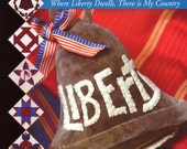 Libertyville  Quilting Book By Terry Clothier Thompson | Craft Book