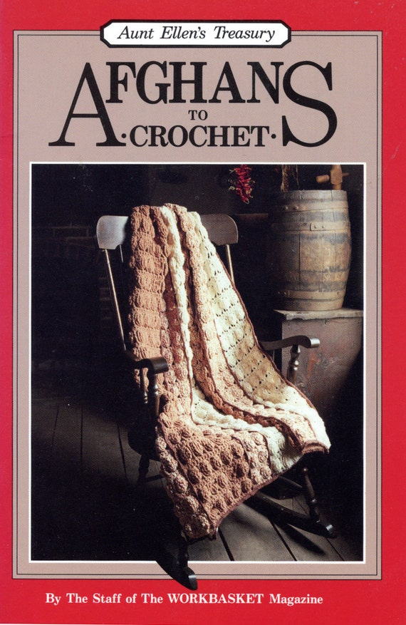 Afghans To Crochet By The Staff Of The Workbasket Etsy