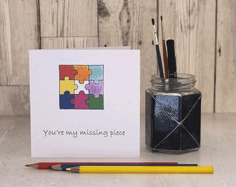 Greetings Card - You're my missing piece - hand-drawn & coloured