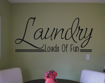 Laundry loads of fun decal