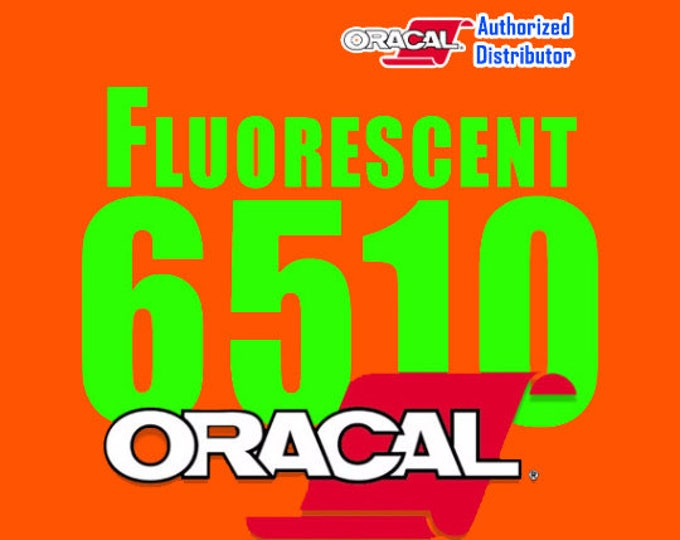 "1 Roll 12""x 5 Yards* (continuous) Oracal 6510 Fluorescent Vinyl"