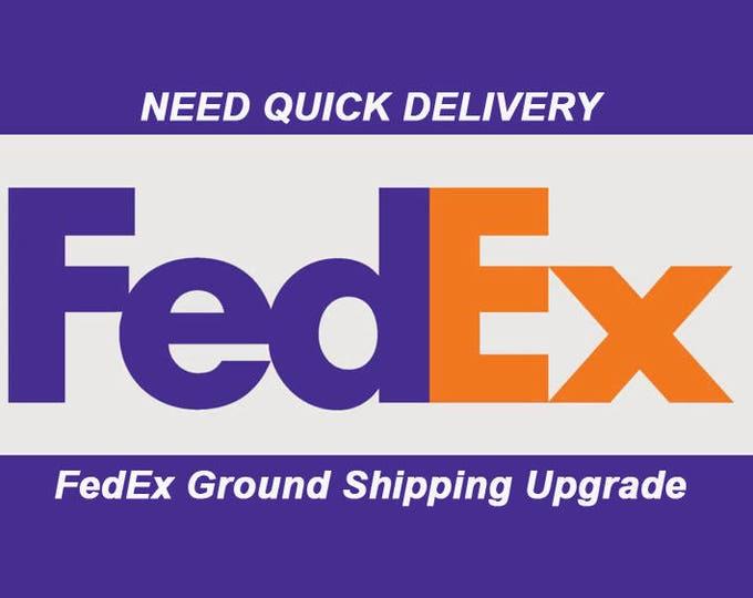 FedEx Ground Upgrade