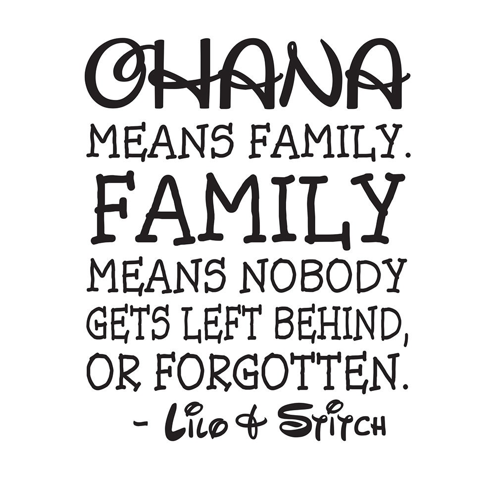 Ohana Means Family Family Means No One Gets Left Behind Or Etsy