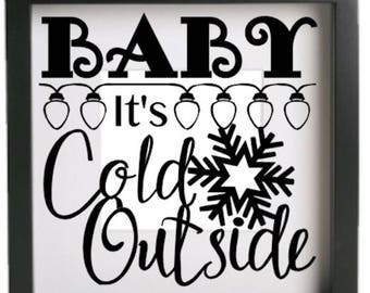 Baby It's Cold Outside Vinyl Glass Block / Photo Frame Decal / Sticker/ Graphic