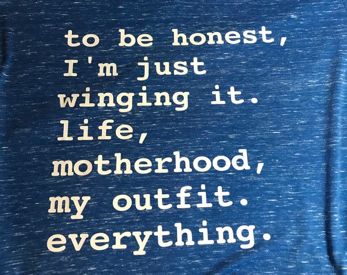 Just Winging It Mom T-Shirt - Mom Life Quote - Just Wing It