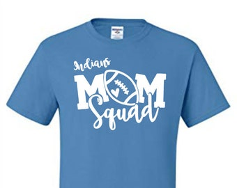 St. Joseph High School Football Mom Squad T-Shirt or team of your choice