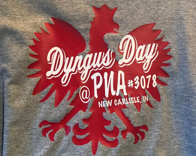 Dyngus Day at PNA New Carlisle, Indiana T-Shirt
