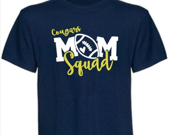 New Prairie High School Football Mom Squad T-Shirt or team of your choice