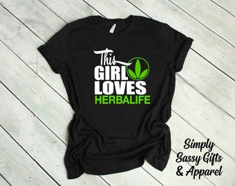 This Girl Loves Herbalife T-Shirt