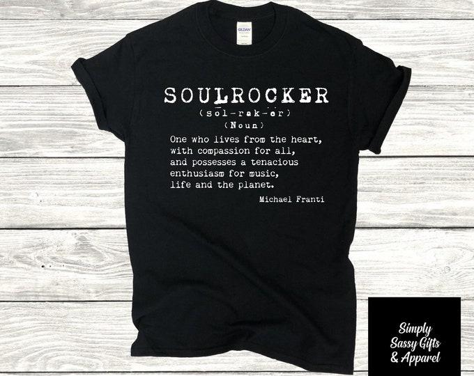 Soulrocker Definition Graphic T-Shirt Michael Franti Work Hard Be Nice