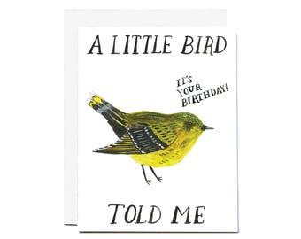 A Little Bird Told Me Birthday Card