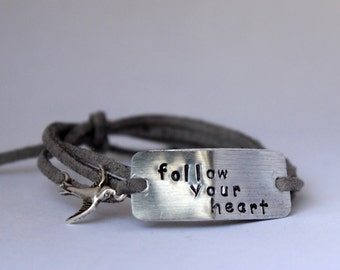 """handstamped quote bracelet with charm, """"follow your heart"""", christmas gift, bridesmaid, faux suede bracelet, graduation gift, inspirational"""