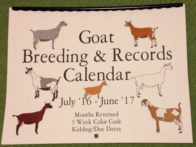 DAIRY DOES - Goat Breeding and Records Calendar - July-June
