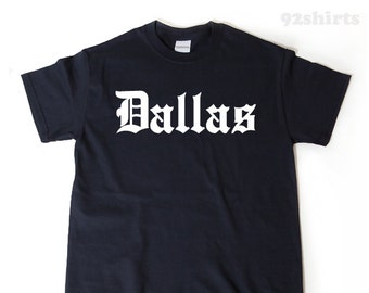 Dallas T-shirt Funny Awesome Place Name Tee Texas Shirt
