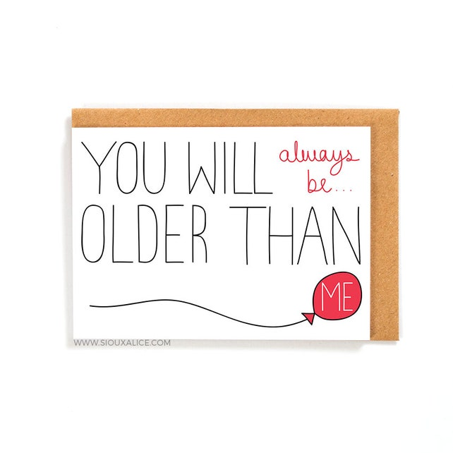 Funny Birthday Card Old Greetings Friend Brother Sister Mum Mother Dad Happy Celebration