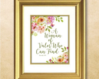 Woman of Valor Who Can Find / Scripture / Proverbs 31:10 / Bible Verse / Inspirational Quote / Bible Verse Printable Art