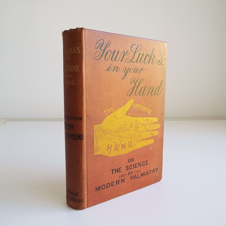 RESERVED Rare Antique Vintage 1880's Your Luck's In Your Hand The Fortunate  Hand A R Craig Hardback Book Palmistry Sun Chiromancy Astrology