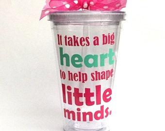 Nursery School and Preschool Teacher Gift, Preschool Teacher Gift - It takes a big heart, Little Minds, Personalized tumbler teacher