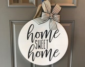Door Hanger, Home Sweet Home, Front Door Decor, Black And White Decor, Front Door Sign, Home Sweet Home Sign, Wreaths For Front Door, Round