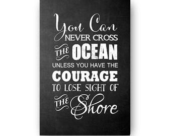You Can Never Cross the Ocean Chalkboard Digital Download