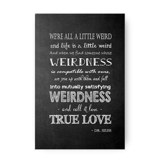Were All A Little Weird Dr Seuss Chalkboard Digital Etsy
