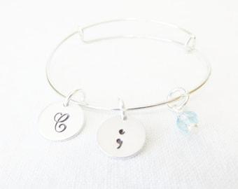 Semicolon Bracelet, Inspirational Jewelry, Adjustable Bangle, Initial Birthstone Bangle, Initial Bracelet, Semicolon Jewelry, Gift For Her