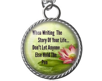 Life Necklace, Story Of Your Life, Inspirational Quote Image Pendant Key Chain Handmade