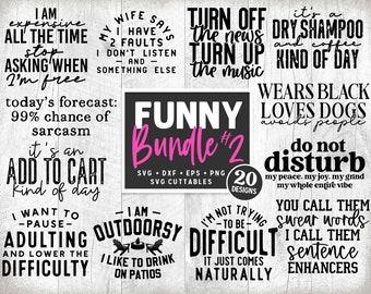 Funny Bundle svg - Cut File - Funny svg Bundle - Quote - Funny Shirt svg - dxf - eps - png - Silhouette - Cricut - Digital File