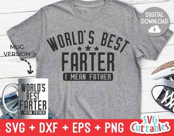 World S Best Farter Svg Father S Day Funny Dad Etsy