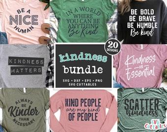 Kindness Bundle svg - Kind Cut Files - Quote - svg Shirt bundle - svg - dxf - eps - png - Silhouette - Cricut - Digital File