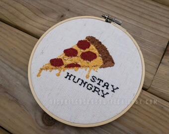 Stay Hungry - Pizza - Food CROSS STITCH. Handmade. Made to order. Counted cross stitch. Needlepoint.