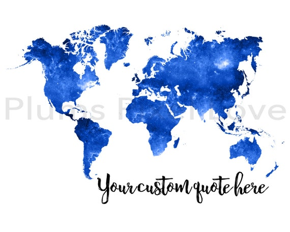 Custom Quote Below Space Photo As Printable Art World Map Etsy